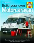 BUILD YOUR OWN MOTORCARAVAN BY JOHN WICKERSHAM